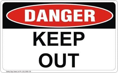 Keep Out PVC, 240 x 300mm, DANGER CYO