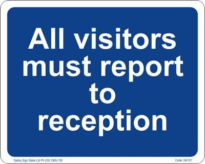"""PVC Sign, 300 x 240mm, """"All visitors must report to reception"""""""
