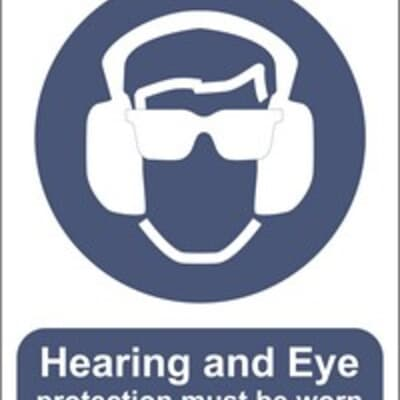 """PVC Sign, 300 x 240mm, """"Hearing and eye protection must be worn"""""""
