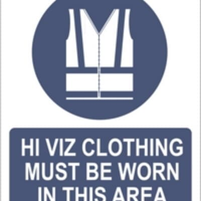 """PVC Sign, 300 x 240mm, """"Hi Viz clothing must be worn in this area"""""""