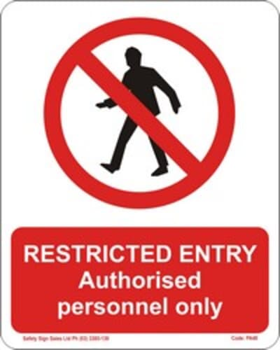 """PVC Sign, 300 x 240mm, """"Restricted entry - authorised personal only"""""""
